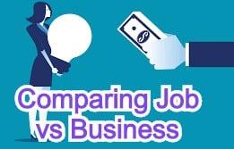Comparing Job vs Business