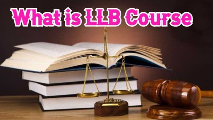 What is LLB Course